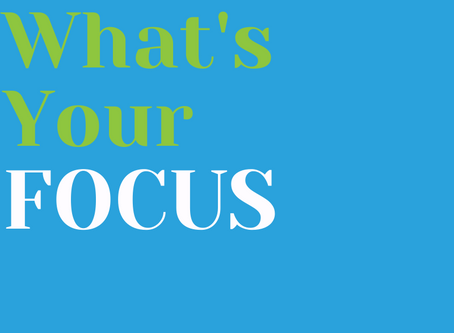 What's YOur Focus