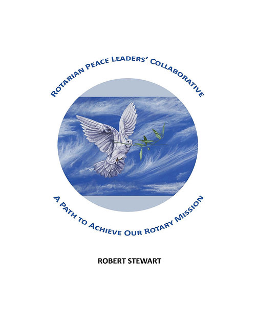 Rotarian Peace Leaders' Collaborative (PDF Digital Download in A4 Format)