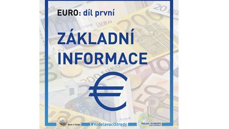Euro v Česku pomáhá vzdělávat veřejnost