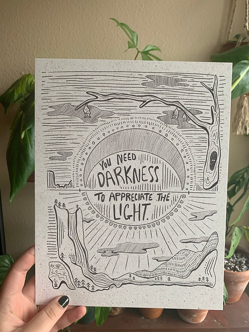 We Need the Darkness Print
