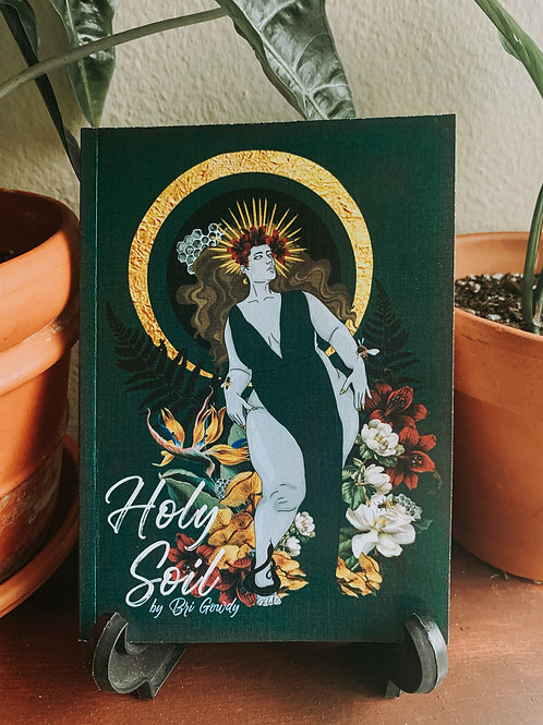 'Holy Soil' written by Bri Gowdy- Illustrated by Jessica Brooks