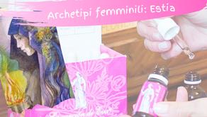 Archetipi femminili: il tempo di Estia