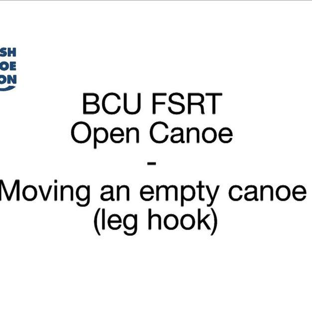FSRT Moving an empty canoe, leg hook