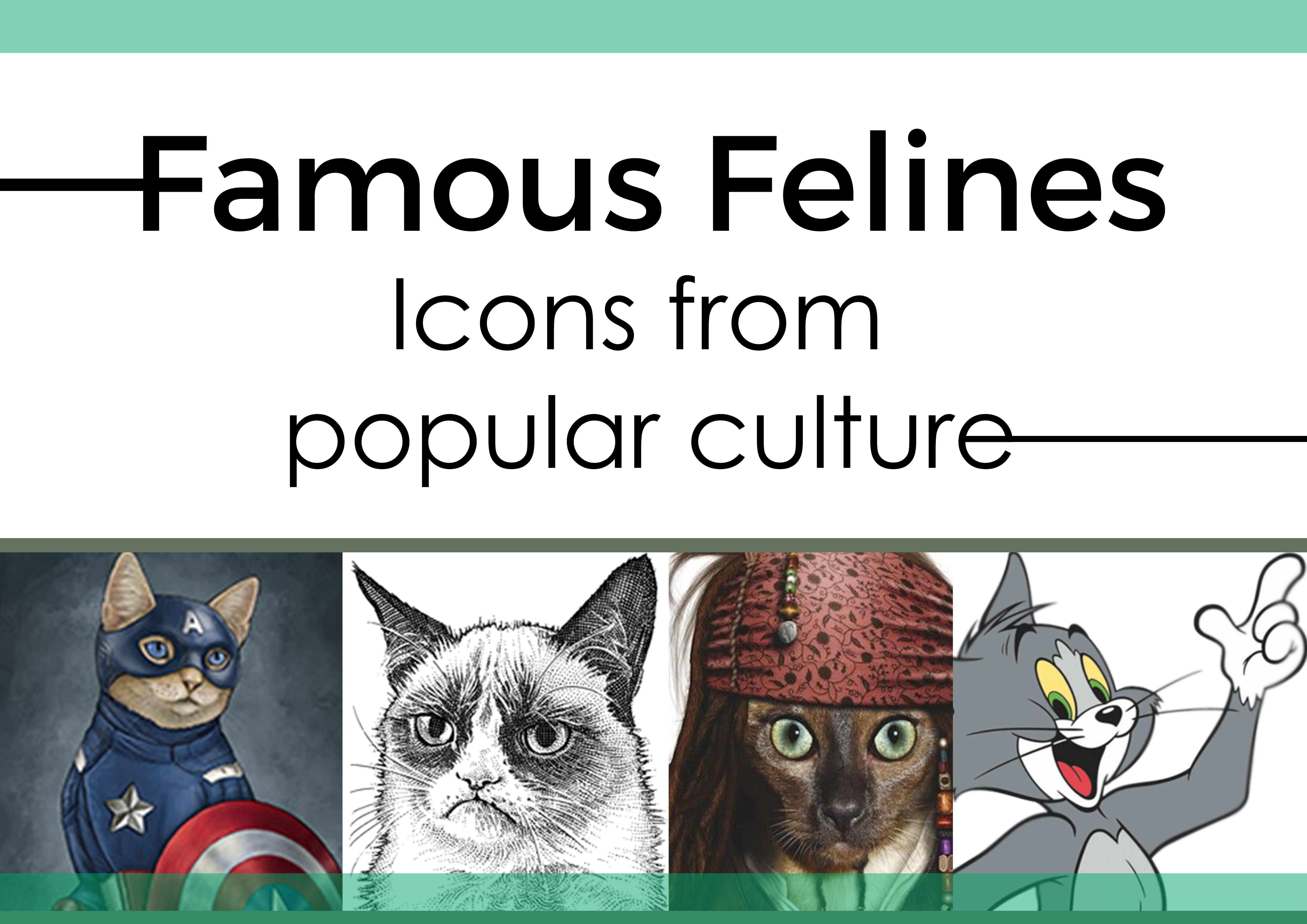 4 - Famous Felines