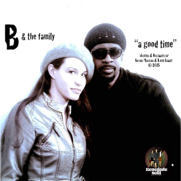 A Good Time by B & The Family.jpg