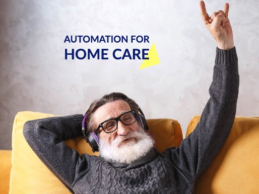 Here is Why You Should Try Out Automation for Your Home Care Business