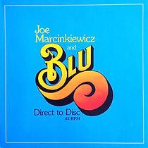 Joe Marcinkiewicz and Blu Direct-to-Disc recording,