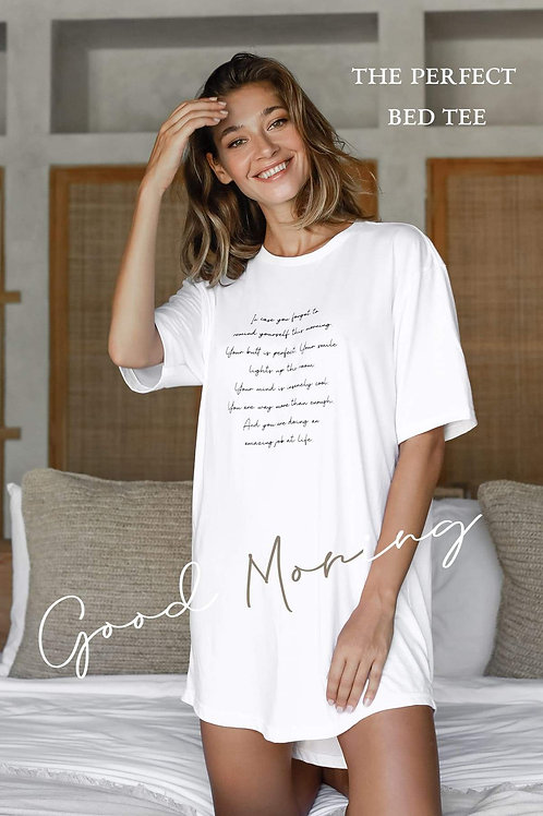 """""""Morning Mantra"""" Bed Tee"""