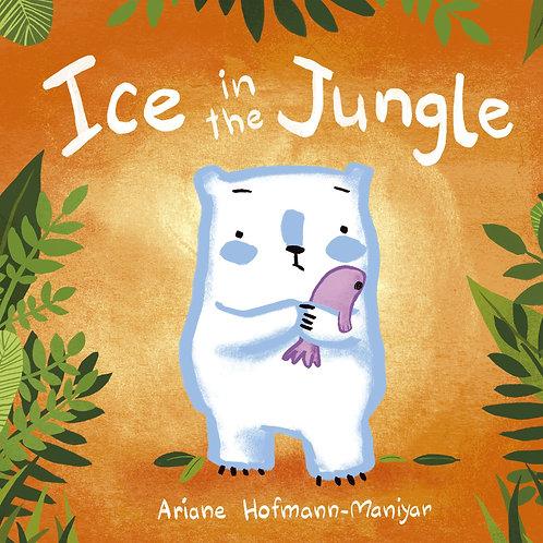 Ice in the Jungle