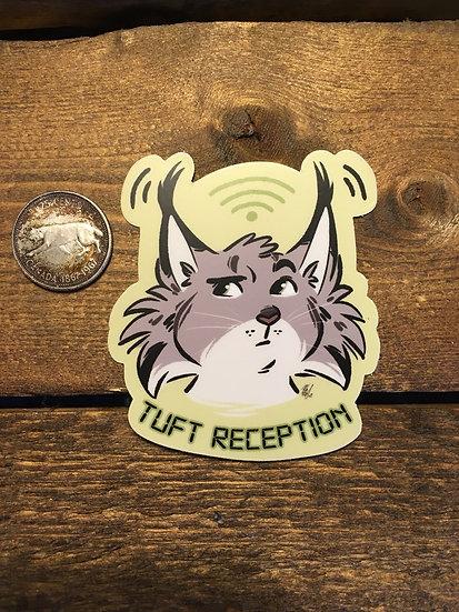 'TUFT RECEPTION' Sticker