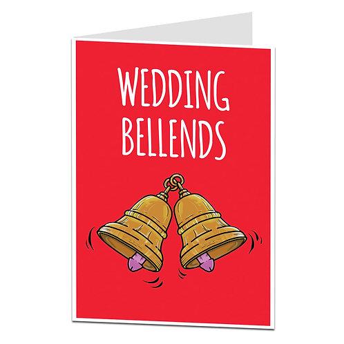 WEDDING BELLENDS CARD