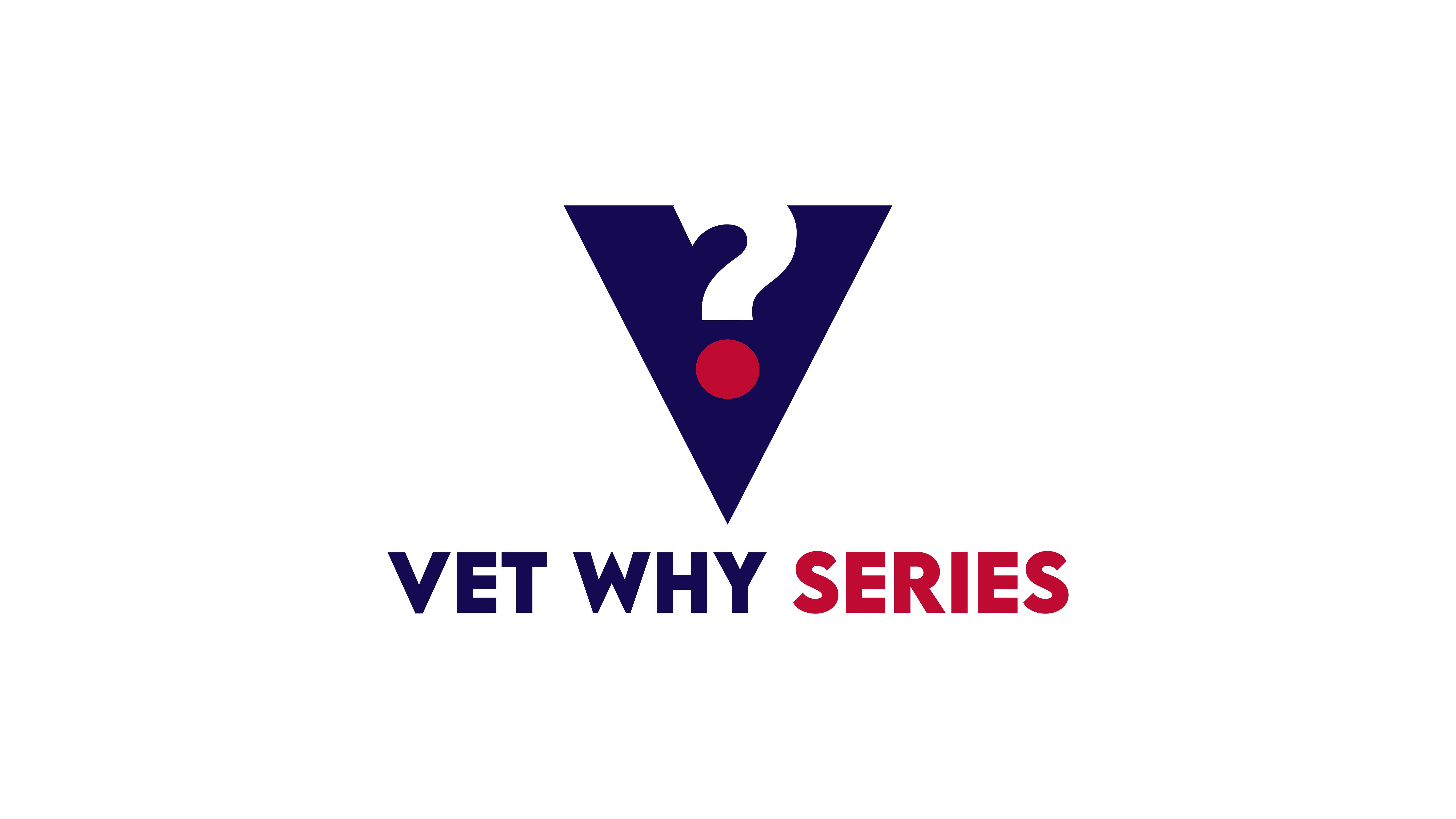 Vet Why Series