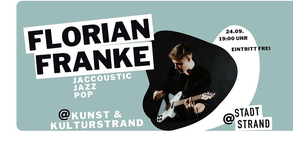 FLORIAN FRANKE - live in concert auf der Strandbühne