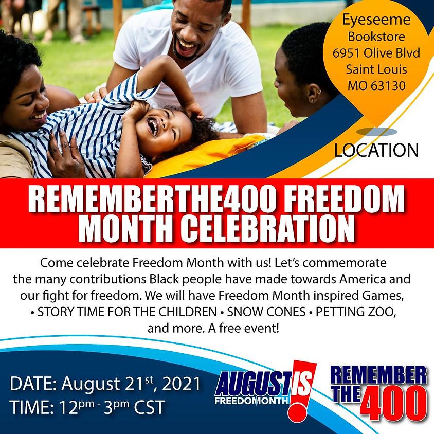 Rememberthe400 Freedom Month Celebration