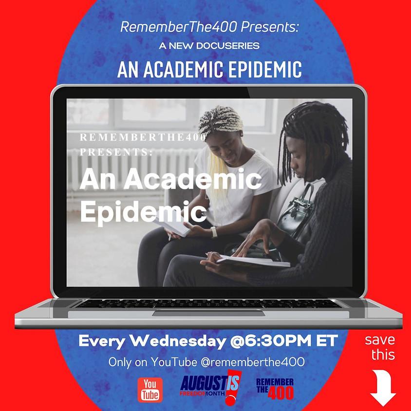 An Academic Epidemic