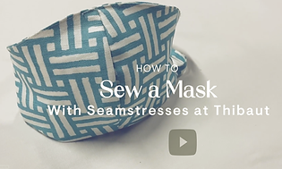 How to Sew a Mask Video by Thibaut.png