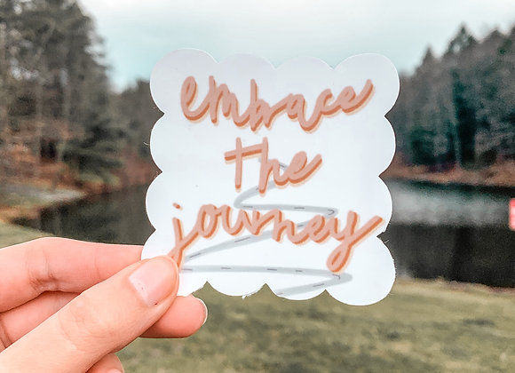 Embrace the Journey Sticker