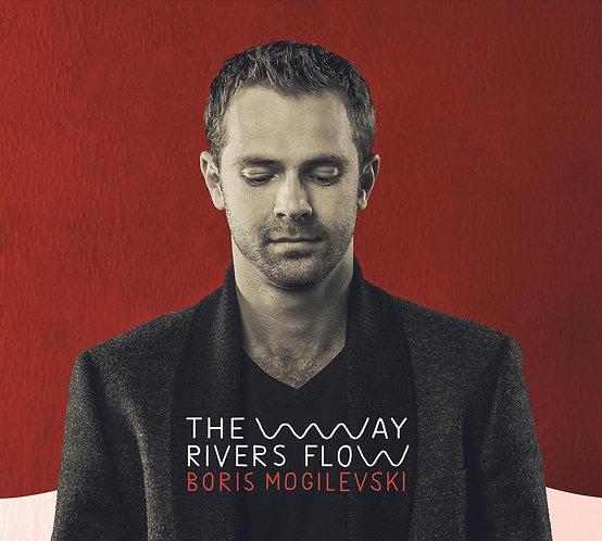 Boris Mogilevski - The way rivers flow (Physical CD)
