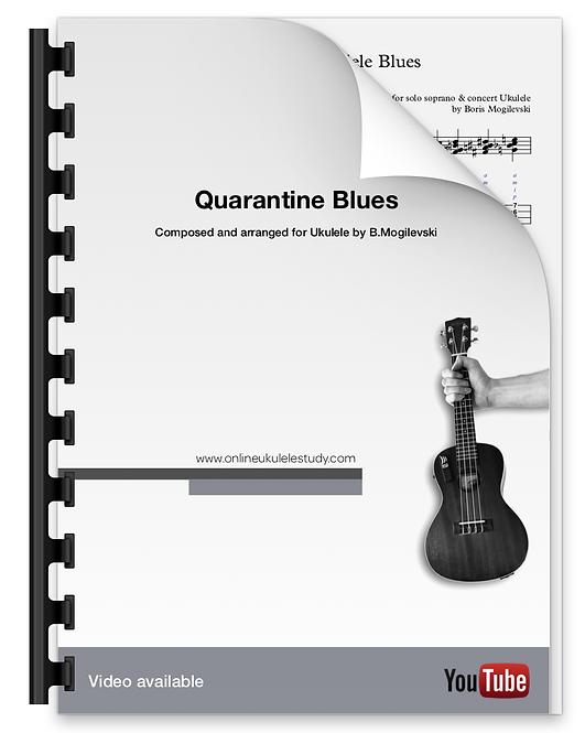 Quarantine Blues - Ukulele arrangement