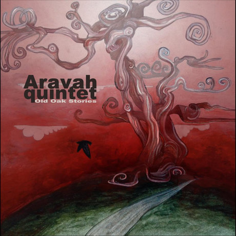 Aravah quintet - Old Oak Stories (Digital album)