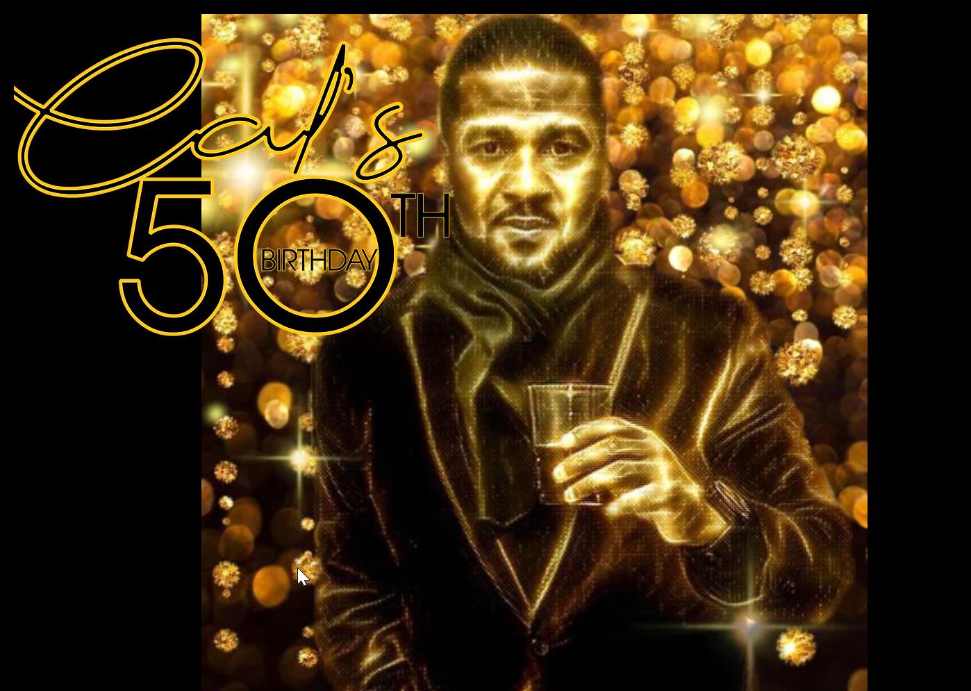 Cal's 50th Birthday!