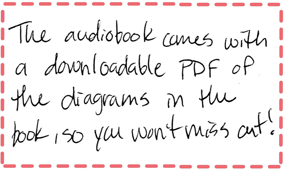 Image text: The audiobook comes with a downloadable PDF of the diagrams in the book, so you won't miss out!