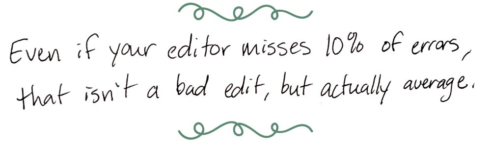 Image text: Even if your editor misses 10% of errors, that isn't a bad edit, but actually average.