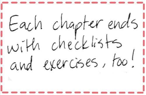 Image text: Each chapter ends with checklist and exercises, too!