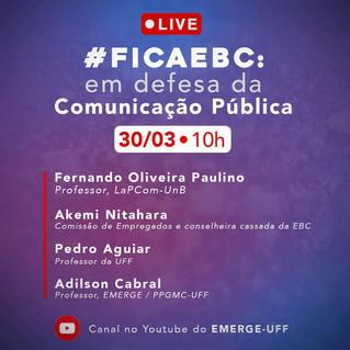 Painel #FicaEBC: Em defesa da Comunicação Pública