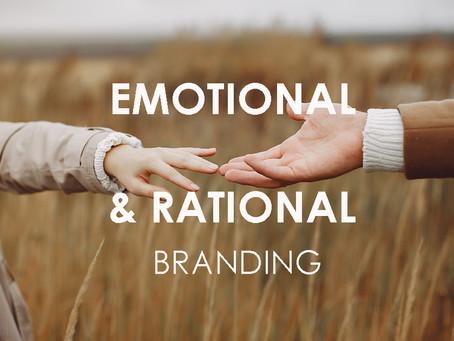 Emotional & Rational Branding