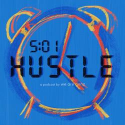 5:01 Hustle: We Are GenZ