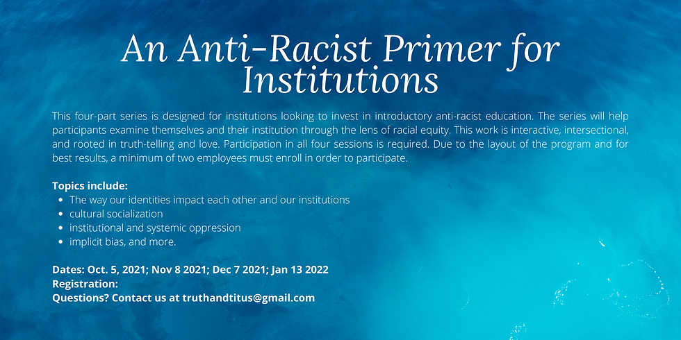 An Anti-Racist Primer for Institutions