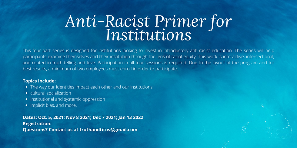 Anti-Racist Primer for Institutions