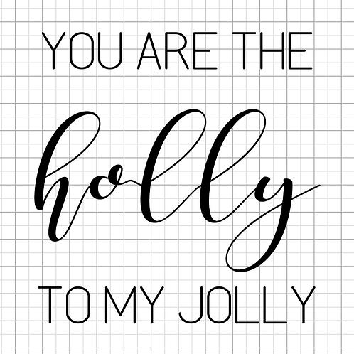 Holly to My Jolly 12x12 Sign Kit