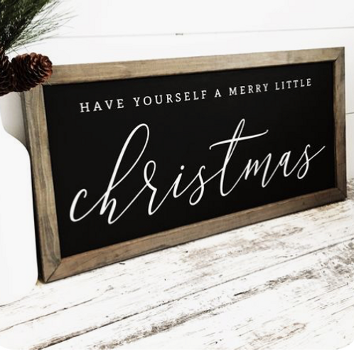 Have yourself a Merry Little Christmas 12x24 UNFRAMED sign kit