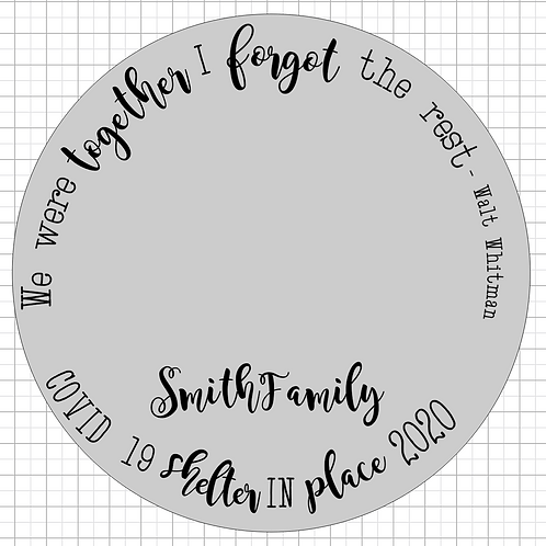 We Were Together 2020 Family Sign
