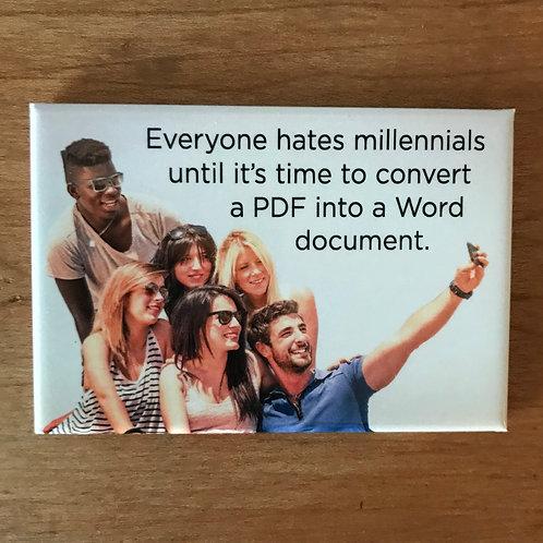 Millennials Magnet