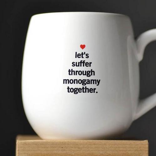 Let's Suffer Through Monogamy Mug