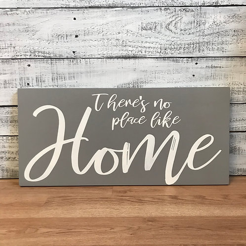 There's No Place Like Home 12x24 - Sign Kit