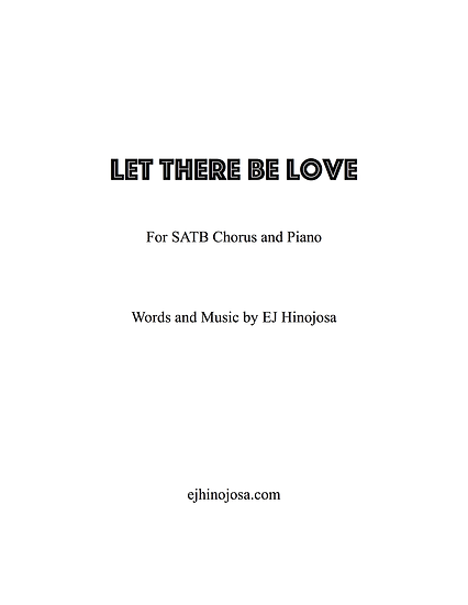 Let There Be Love SATB