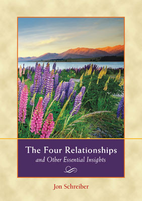The Four Relationships and Other Essential Insights
