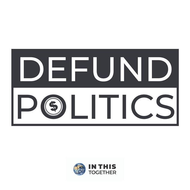 Defund Politics