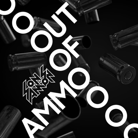 """Out of Ammo"" is out!"