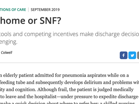 In the News: Discharge to Home vs SNF?
