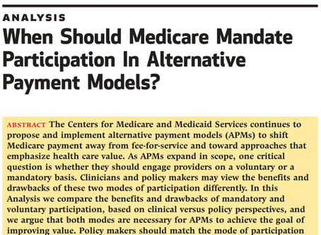 When Should Medicare Use Voluntary versus Mandatory Payment Models to Drive Health Care Value?
