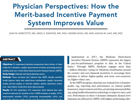 Insights from the Field: How Do Doctors Think the MIPS program improves value?