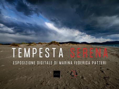 """""""Tempesta serena"""". La mia esposizione digitale"""