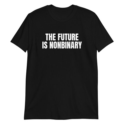 The Future is NonBinary t-shirt - NO HYPHEN