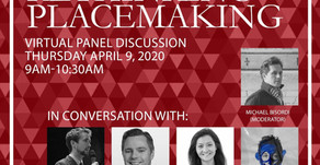 Virtual Panel Discussion: Rethinking Placemaking