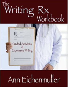 The Writing RX Workbook: Guided Activities in Expressive Writing